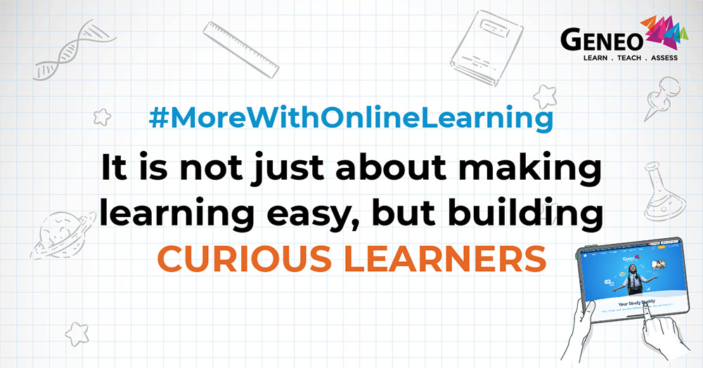 It is not just about making learning easy, but building curious learners