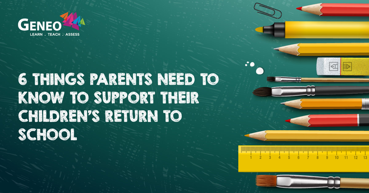 6 things parents need to know to support their children's return to school